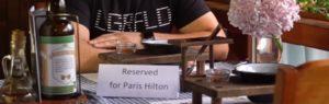 Столик зарезервовано для Періс Хілтон!
